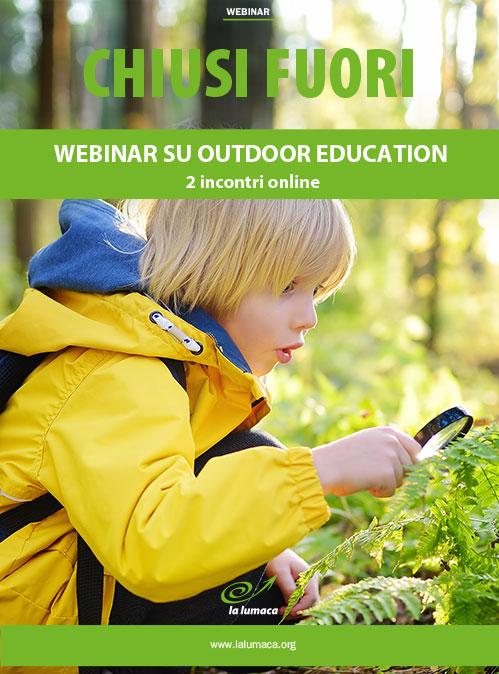 Webinar Chiusi Fuori - Outdoor Education